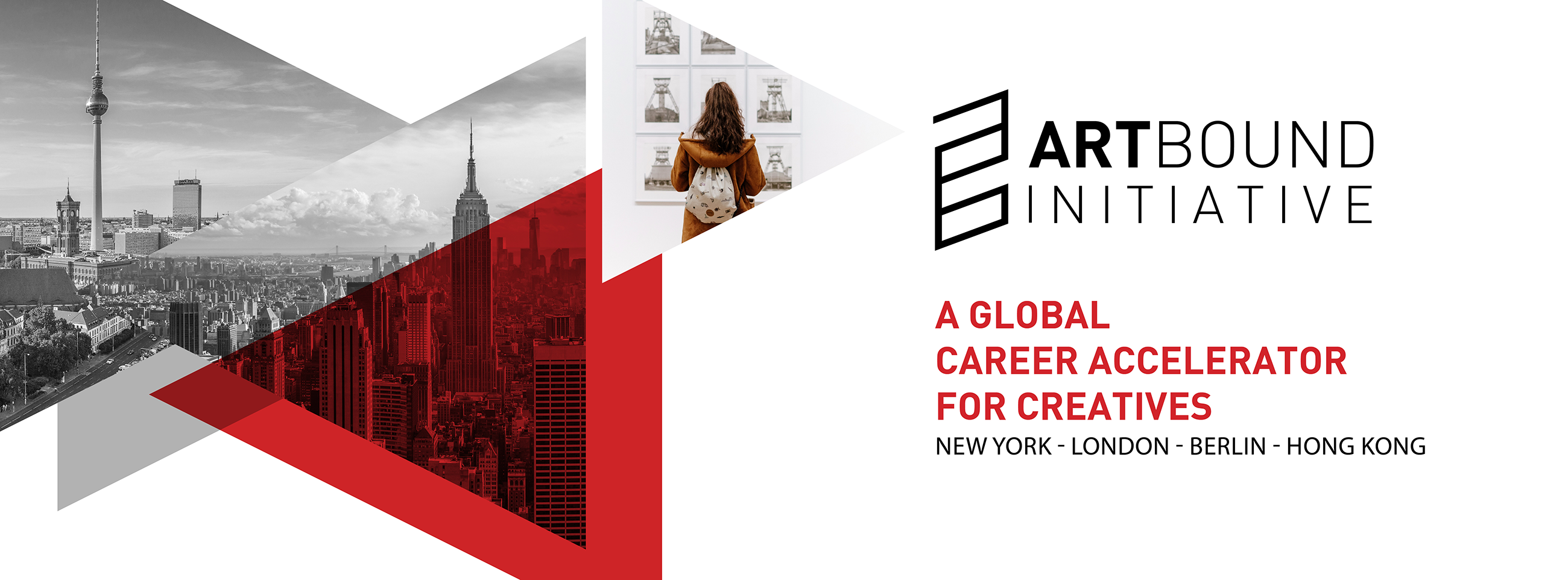 Artbound Initiative photograph showing New York, Berling, Hong Kong photos, a global career accelerator for creatives