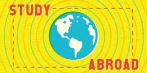 Yellow background with globe in center and the words study abroad.
