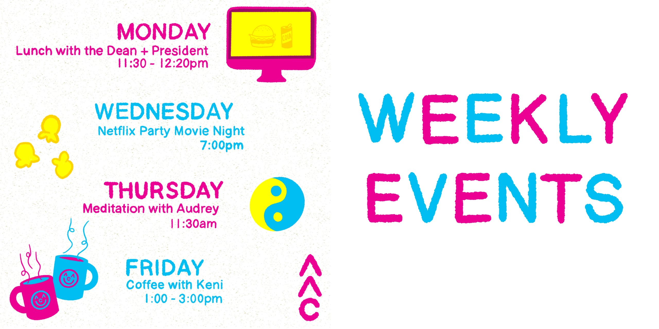 Image to help promote our remote weekly events.